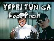 Yefri Zuñiga Loco Fresh