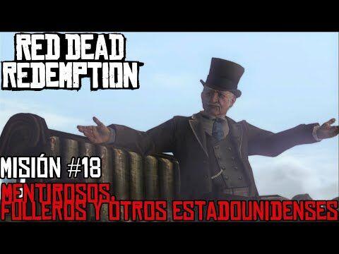 Red_Dead_Redemption_PS3_-_Misión_-18_-_Mentirosos,_fulleros_y_otros_estadounidenses-2