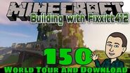 Minecraft - Building with Fixxitt412 150 World Tour and Download