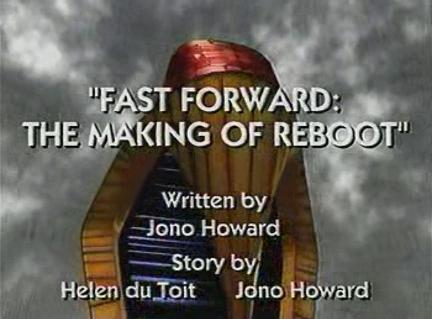 Fast Forward: The Making of ReBoot