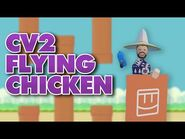 How To CV2- Flying Chicken Minigame Part 2