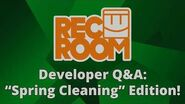 """Rec Room Developer Q&A- """"Spring Cleaning"""" Edition!"""