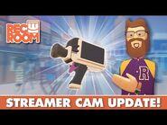 Streamer Cam Update!