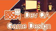 Rec Room QA Game Design with the Devs