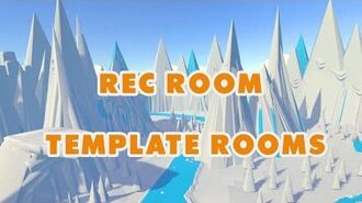 How_To_-_Template_Rooms_Batch_1