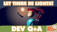 """Developer Q&A for the """"Let There Be Lights"""" Edition"""