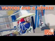 How to CV2- Vectors and a Jetpack