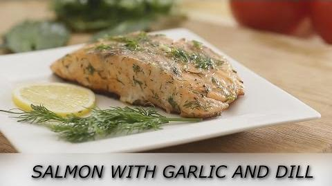 How to Make the Garlic-Dill Salmon
