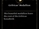 Grilricas' Medallion