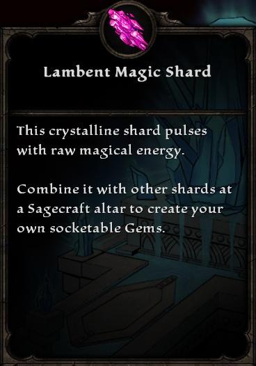 Lambent Magic Shard.jpg