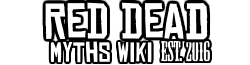 Red Dead Myths Wikia