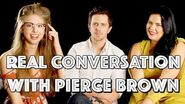 REAL CONVERSATIONS- AUTHOR PIERCE BROWN