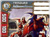 Trisquad - Red Machine