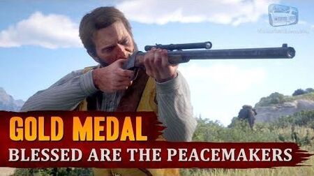 Red_Dead_Redemption_2_-_Mission_39_-_Blessed_are_the_Peacemakers_Gold_Medal