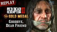 RDR2 PC - Mission 76 - Goodbye, Dear Friend Replay & Gold Medal