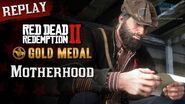RDR2 PC - Mission 91 - Motherhood Replay & Gold Medal