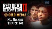 RDR2 PC - Mission 45 - No, No and Thrice, No Replay & Gold Medal