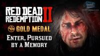 RDR2 PC - Mission -2 - Enter, Pursued by a Memory -Replay & Gold Medal-