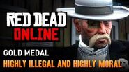 Red Dead Online - Mission 7 - Highly Illegal and Highly Moral Gold Medal