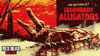 The Naturalist Promo Legendary Alligators Promo RDO