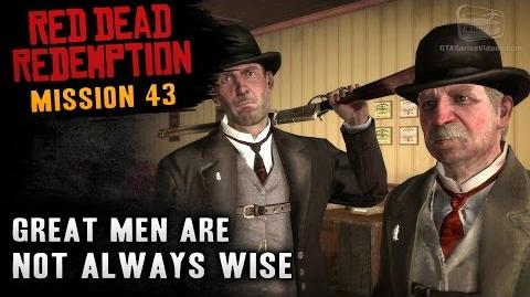 Red Dead Redemption - Mission 43 - Great Men Are Not Always Wise (Xbox One)