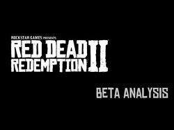 Beta Analysis of Red Dead Redemption II -Part 1-