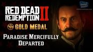 RDR2 PC - Mission 60 - Paradise Mercifully Departed Replay & Gold Medal