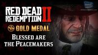 RDR2 PC - Mission 38 - Blessed are the Peacemakers Replay & Gold Medal