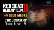 RDR2 PC - Mission 69 - The Course of True Love V Replay & Gold Medal