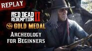 RDR2 PC - Mission 72 - Archeology for Beginners Replay & Gold Medal-0