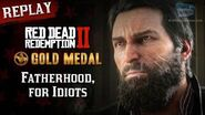 RDR2 PC - Mission 89 - Fatherhood, for Idiots Replay & Gold Medal