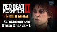RDR2 PC - Mission 44 - Fatherhood and Other Dreams II Replay & Gold Medal