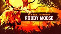 Legendary Ruddy Moose promo rdo