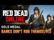 Red Dead Online - Mission -12 - Banks Don't Rob Themselves -Gold Medal-