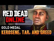 Red Dead Online - Mission -4 - Kerosene, Tar, and Greed -Gold Medal-