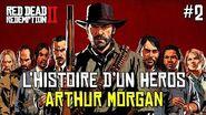 Arthur Morgan - L'Histoire D'un Héros De Jeu Vidéo (Partie 2)