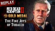 RDR2 PC - Mission 37 - The Fine Joys of Tobacco Replay & Gold Medal
