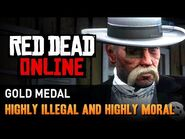 Red Dead Online - Mission -7 - Highly Illegal and Highly Moral -Gold Medal-