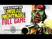 Red Dead Redemption- Undead Nightmare - Full Game Walkthrough in 4K