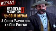 RDR2 PC - Mission 99 - A Quick Favor for an Old Friend Replay & Gold Medal