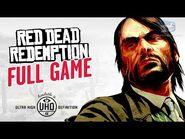 Red Dead Redemption - Full Game Walkthrough in 4K