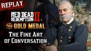 RDR2 PC - Mission 74 - The Fine Art of Conversation Replay & Gold Medal