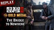 RDR2 PC - Mission 77 - The Bridge to Nowhere Replay & Gold Medal