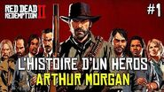 Arthur Morgan - L'Histoire D'un Héros De Jeu Vidéo (Partie 1)