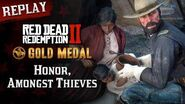 RDR2 PC - Mission 73 - Honor, Amongst Thieves Replay & Gold Medal