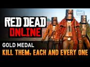 Red Dead Online - Mission -8 - Kill Them, Each and Every One -Gold Medal-