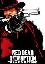 Red Dead Redemption: L'Homme de Blackwater