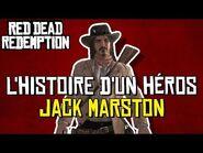 Jack Marston - L'Histoire D'un Héros De Jeu Vidéo (RDR1)