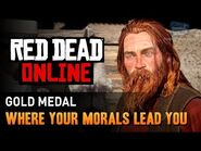 Red Dead Online - Mission -6 - Where Your Morals Lead You -Gold Medal-
