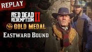 RDR2 PC - Mission 6 - Eastward Bound Replay & Gold Medal